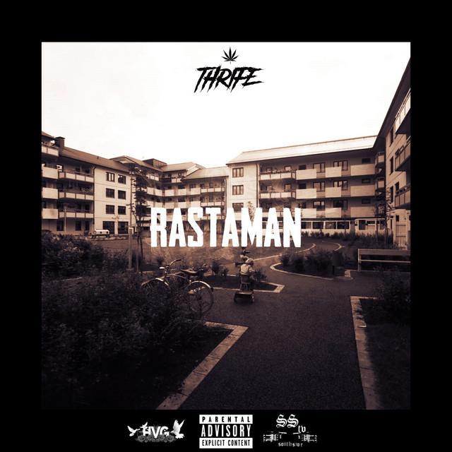Thrife Rastaman acapella