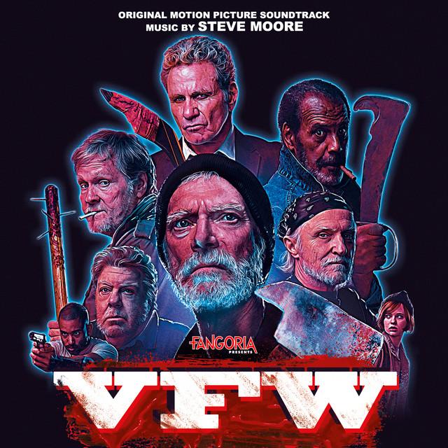 VFW (Original Motion Picture Soundtrack) – Steve Moore