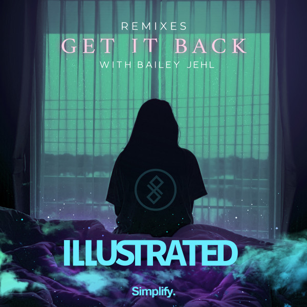 Get It Back (feat. Bailey Jehl) (Remixes) Image
