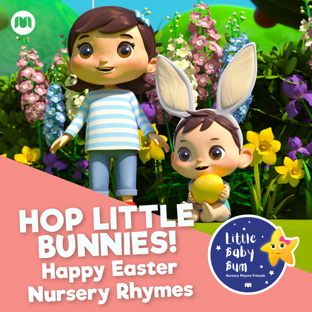 Hop Little Bunnies! Happy Easter Nursery Rhymes