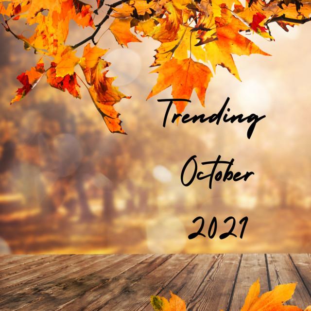 Trending October 2021