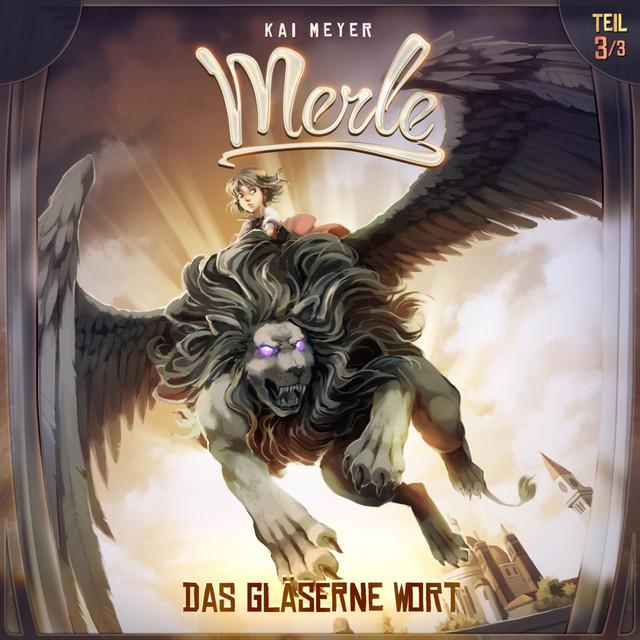 Merle Folge 03: Das gläserne Wort Cover