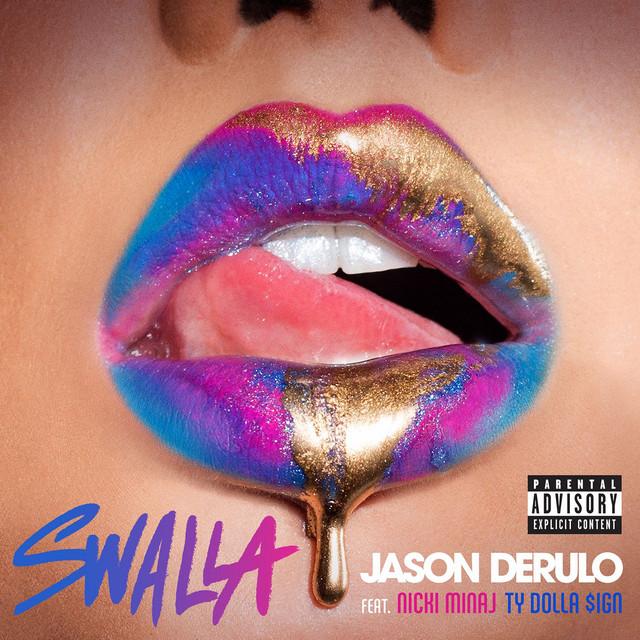 Swalla (feat. Nicki Minaj & Ty Dolla $ign)