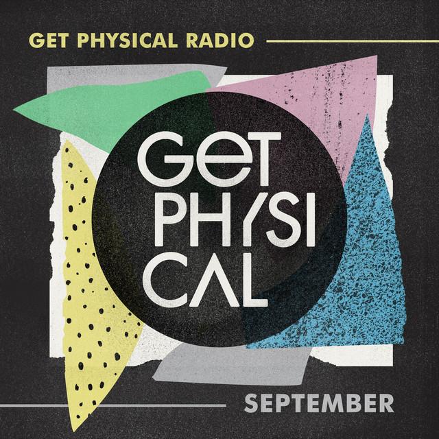Get Physical Radio - September 2021