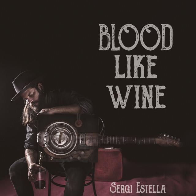 Blood Like Wine