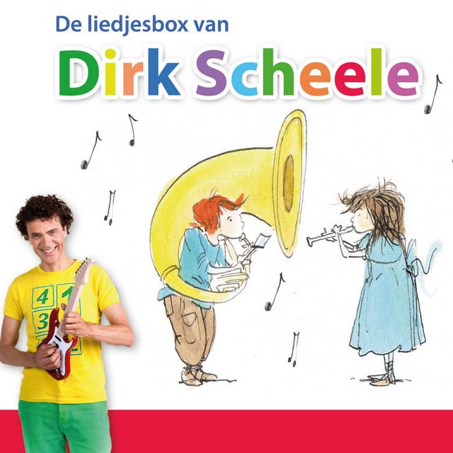 De Liedjesbox Van Dirk Scheele by Dirk Scheele