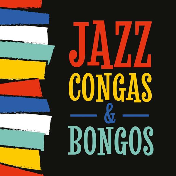 Jazz, Congas & Bongos
