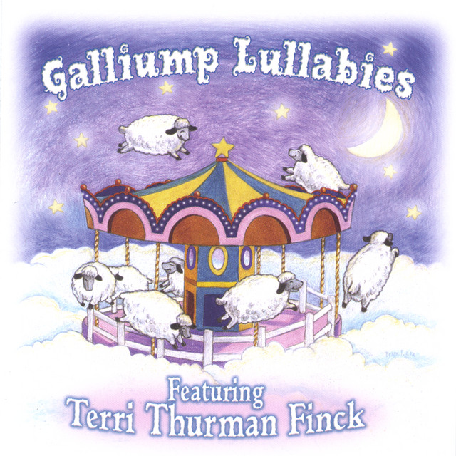 Gallliump Lullabies by Terri Thurman Finck