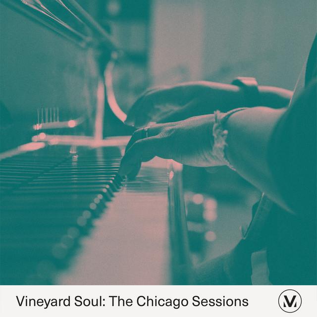 Vineyard Worship, Vineyard Soul, Joshua Miller - Vineyard Soul: The Chicago Sessions