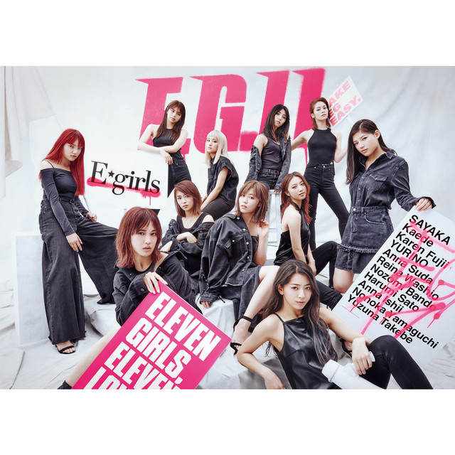 E.G.11 - Album by E-girls | Spotify