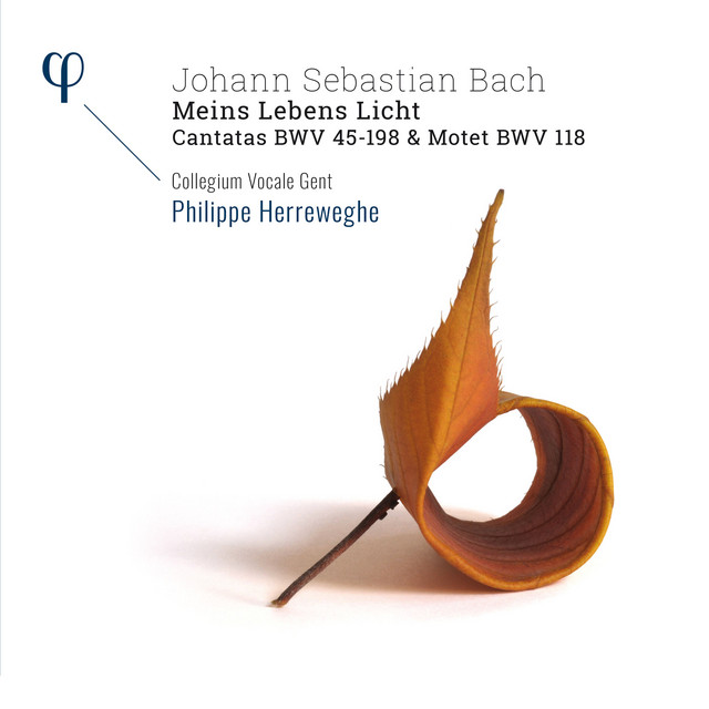 Bach: 'Meins Lebens Licht' - Cantatas BWV 45-198 & Motet BWV 118