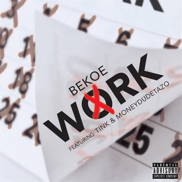Work (feat. Tink & Moneydudetazo)