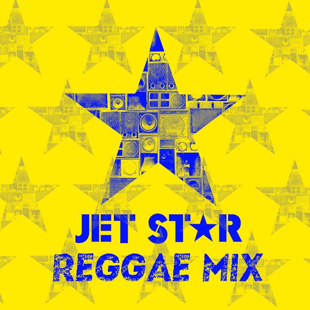 Jet Star Reggae Mix