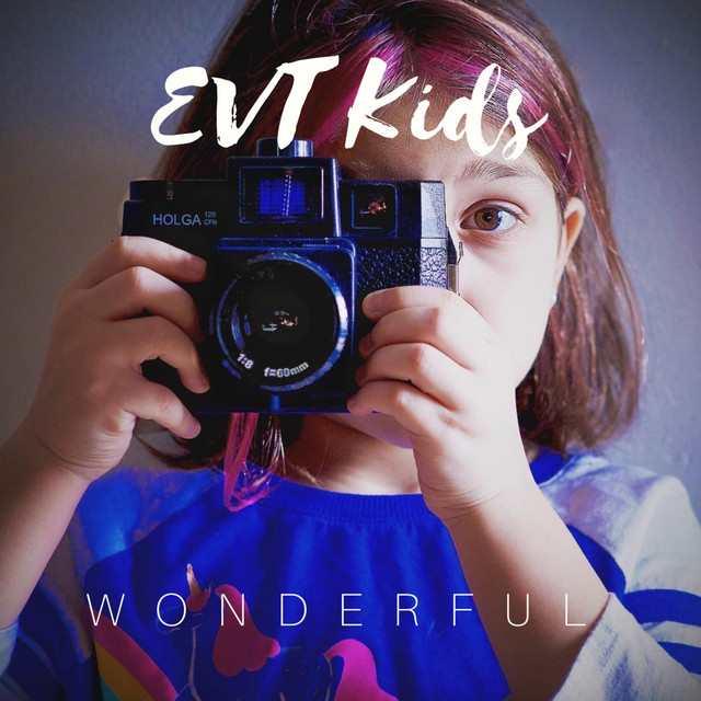 Wonderful by EVT Kids