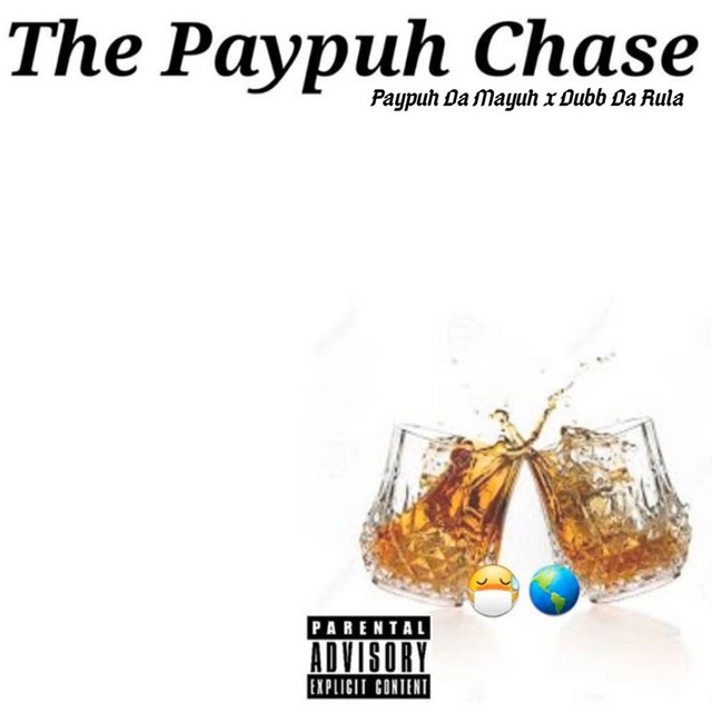 The Paypuh Chase