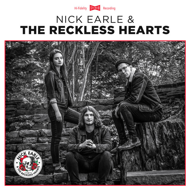 Nick Earle & The Reckless Hearts - Album by Nick Earle, the Reckless Hearts | Spotify
