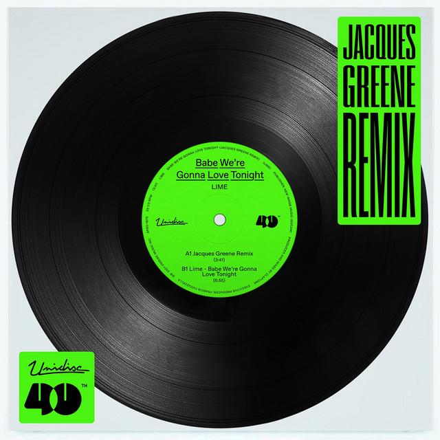 Babe, We're Gonna Love Tonight (Jacques Greene Remix)