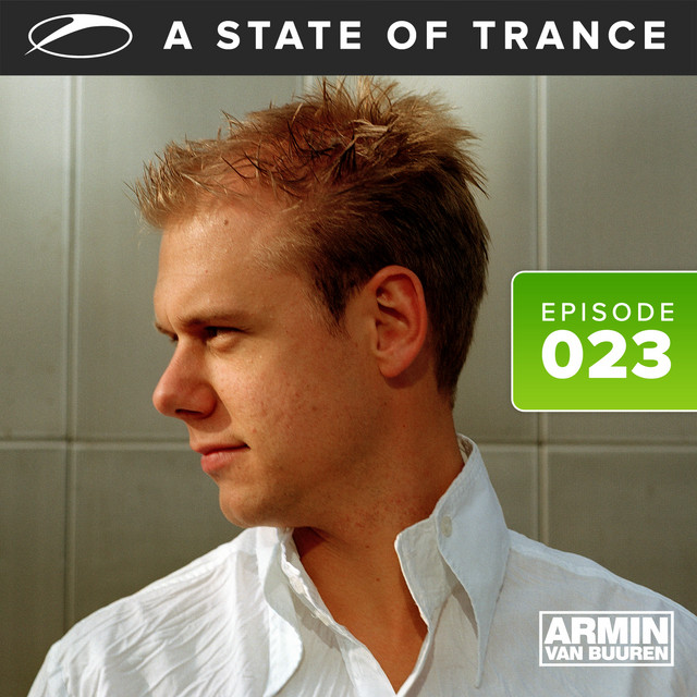 A State Of Trance Episode 023