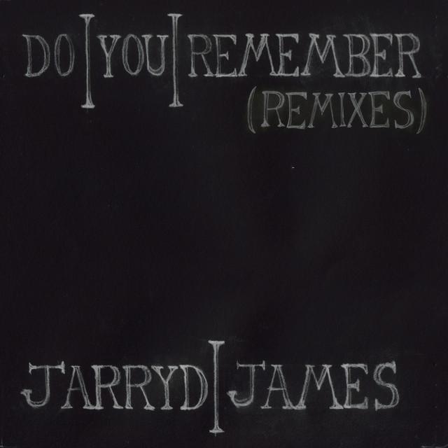 Do You Remember (Remixes)