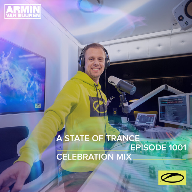 ASOT 1001 - A State Of Trance Episode 1001 (A State Of Trance 1000 - Celebration Mix)