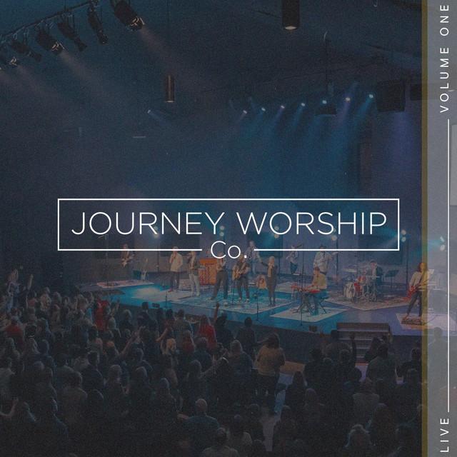 Journey Worship Co. - Volume One (Live)