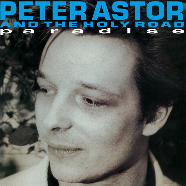 Peter Astor and the Holy Road  Paradise :Replay