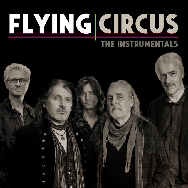 Flying Circus (The Instrumentals)