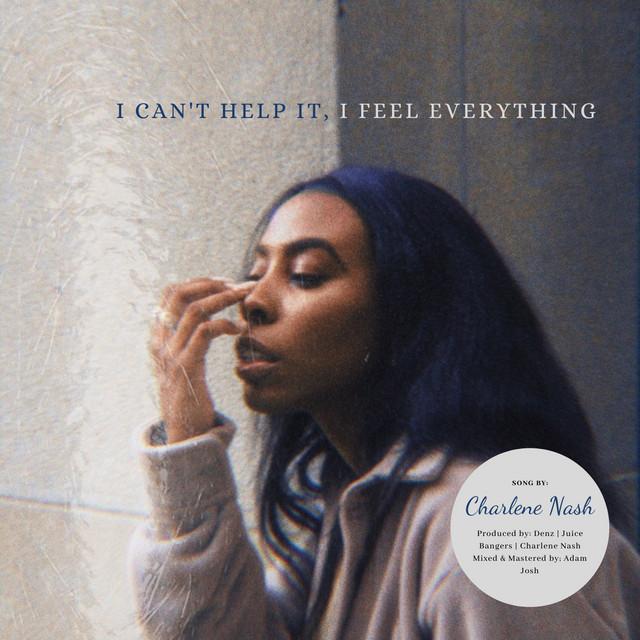 Charlene Nash - I Can't Help It, I Feel Everything .