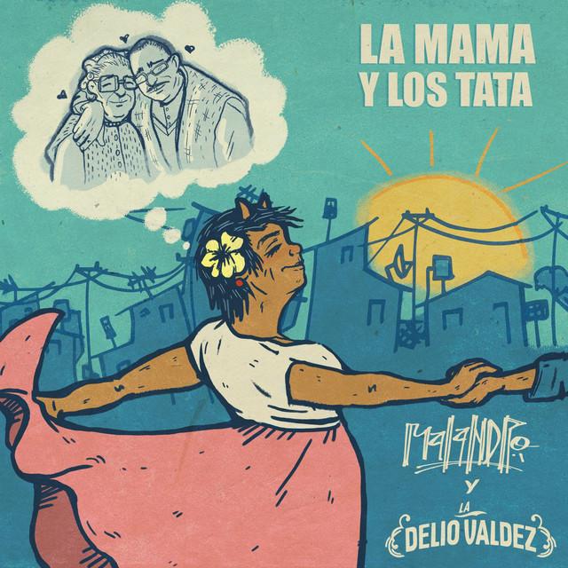 La Mama y Los Tata