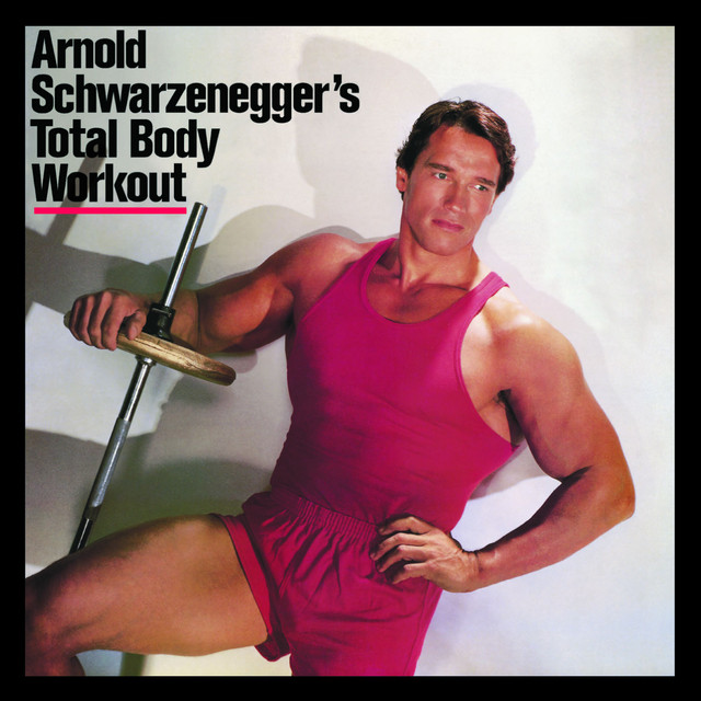 Arnold Schwarzenegger S Total Body Workout By Arnold