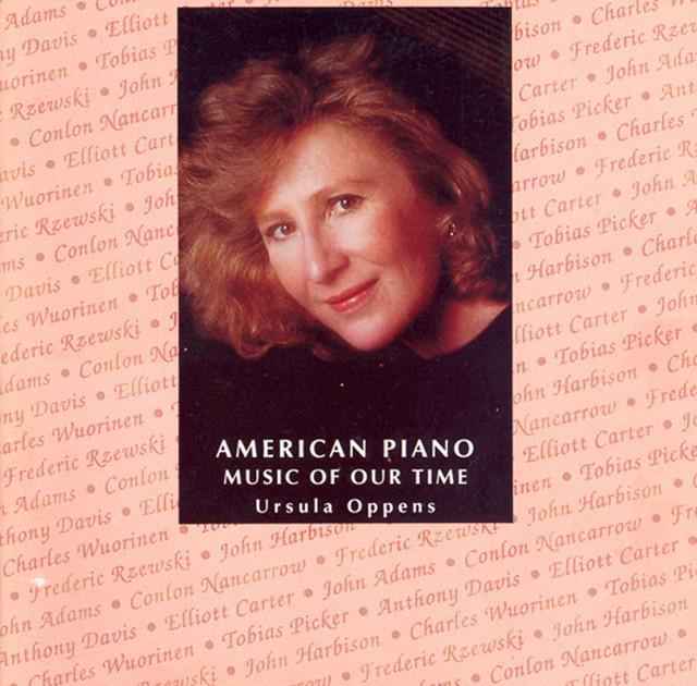 Piano Music - Nancarrow / Bolcom / Carter, E. / Sahl, M. / Hemphill / Adams, J. / Foss / Rzewski / Wuorinen / Picker / Harbison