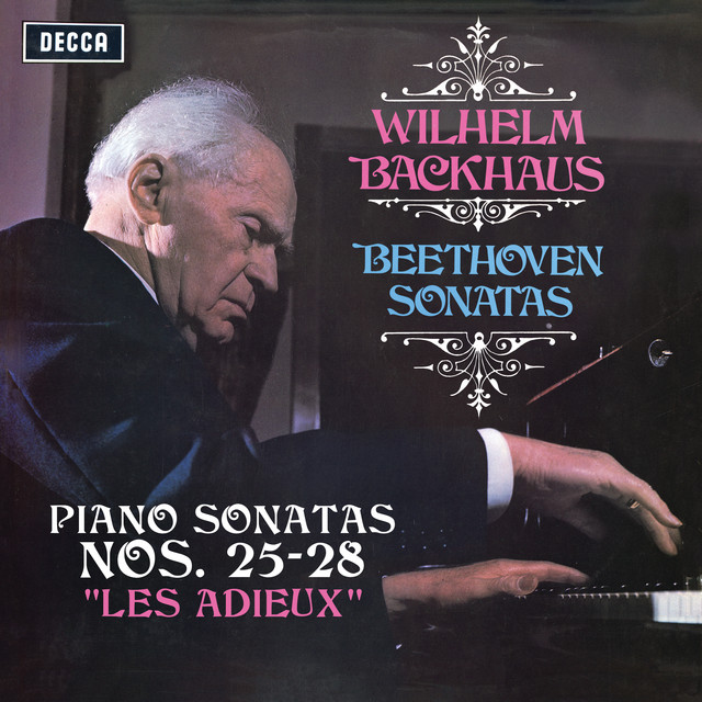 """Album cover for Beethoven: Piano Sonatas Nos. 25, 26 """"Les Adieux"""", 27 & 28 (Stereo Version) by Ludwig van Beethoven, Wilhelm Backhaus"""