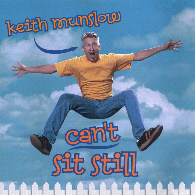 Can't Sit Still by Keith Munslow