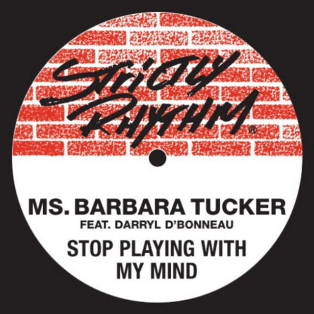 Ms. Barbara Tucker · Stop playing with my mind (Full Intention Mix)