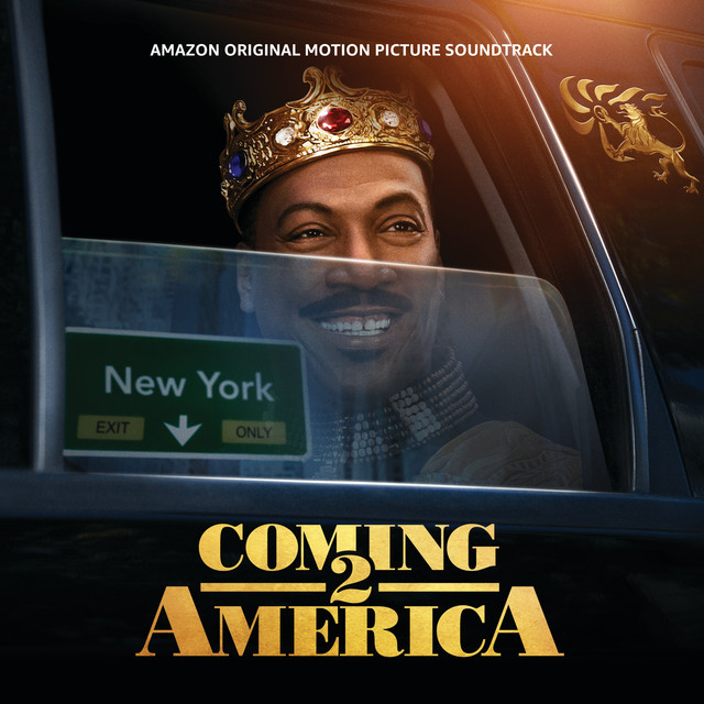 Coming 2 America (Amazon Original Motion Picture Soundtrack)