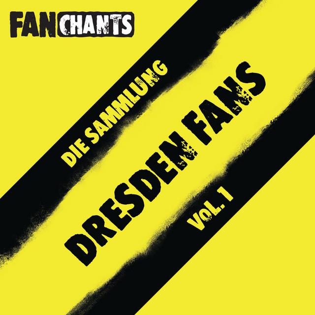Dynamo Dresden Fans - Die Sammlung I (SG Dynamo Dresden Fangesänge) [Dynamo Dresden Fans Anthology I (Real SG Dynamo Dresden Football / Soccer Songs)]