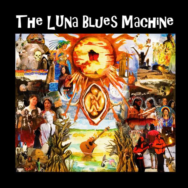 The Luna Blues Machine
