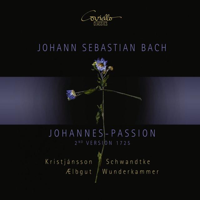 Johann Sebastian Bach - Johannes-Passion (2nd Version. 1725)