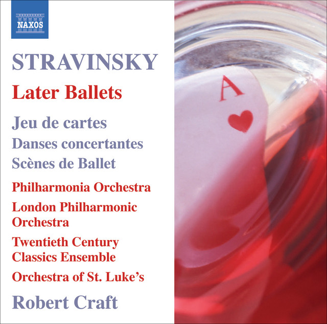 Stravinsky: Later Ballets