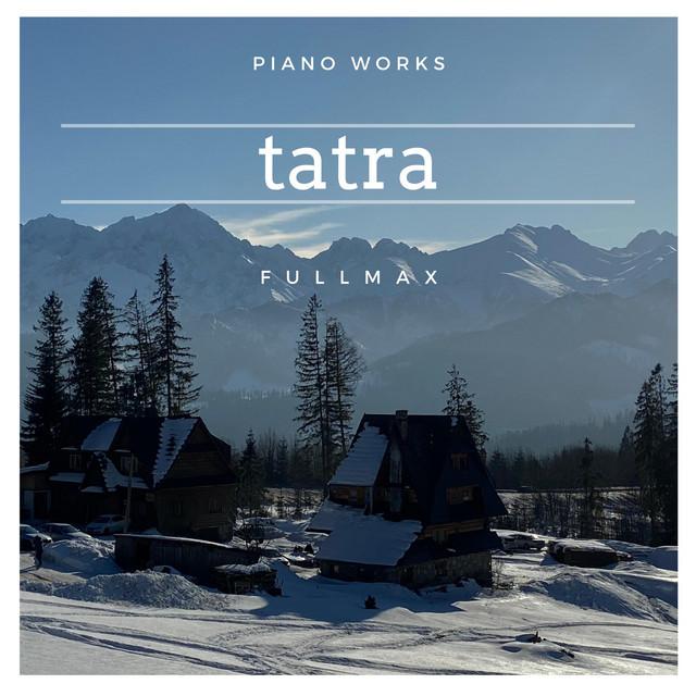 Tatra (Piano Works)