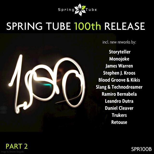 Spring Tube 100th Release, Pt. 2