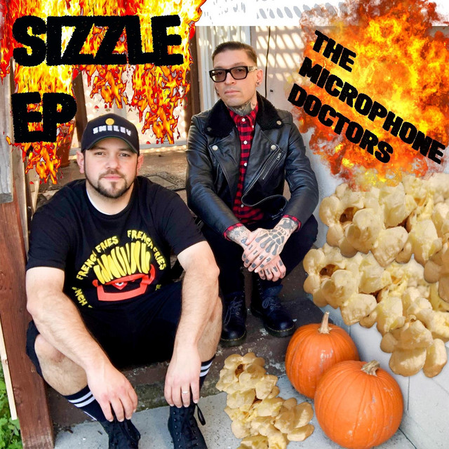 Sizzle EP by The Microphone Doctors