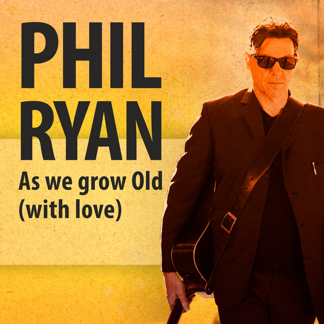 As We Grow Old (With Love)