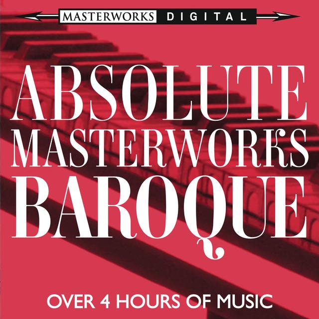 Absolute Masterworks - Baroque