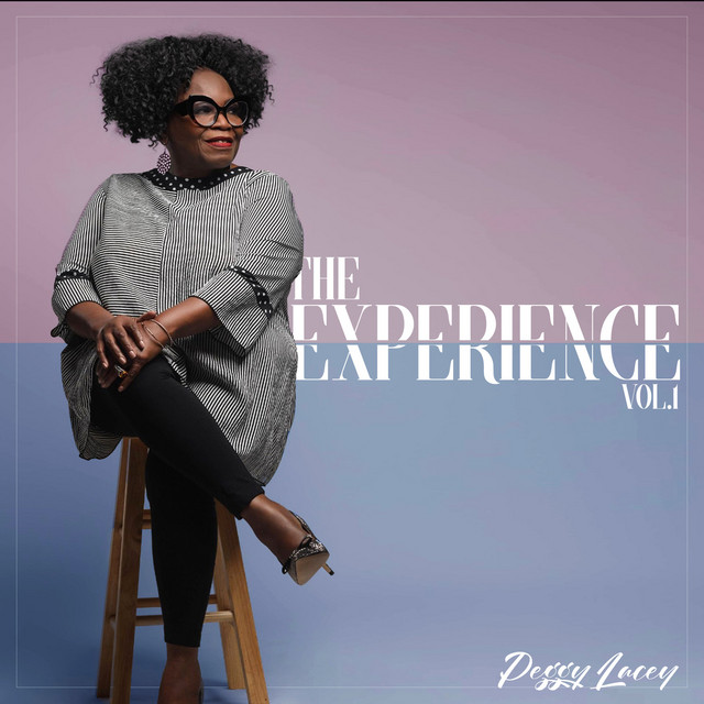 Peggy Lacey - The Experience, Vol.1