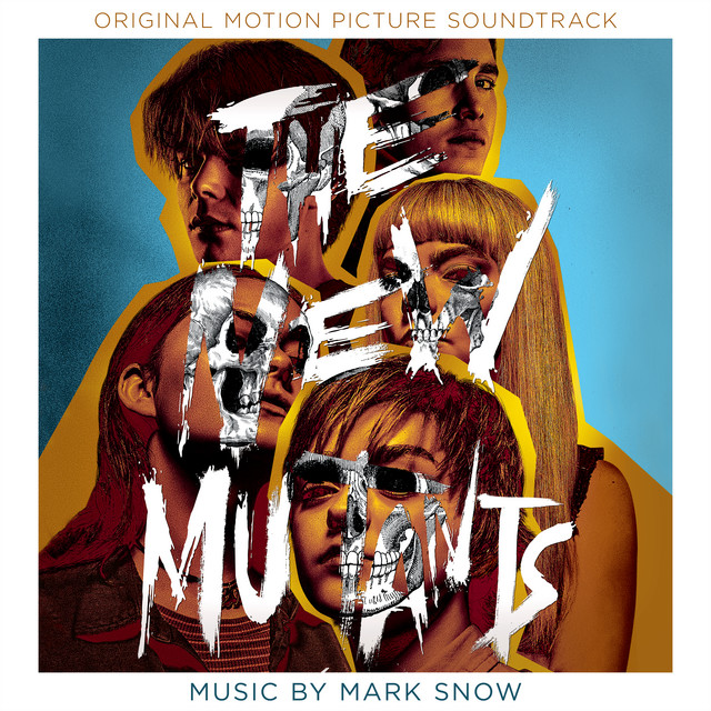 The New Mutants (Original Motion Picture Soundtrack) - Official Soundtrack