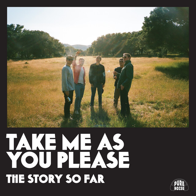 Artwork for Take Me as You Please by The Story So Far