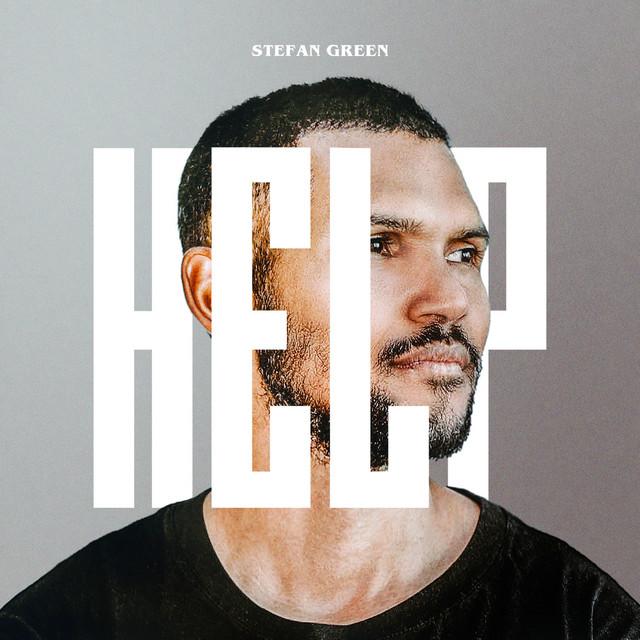 Stefan Green - HELP