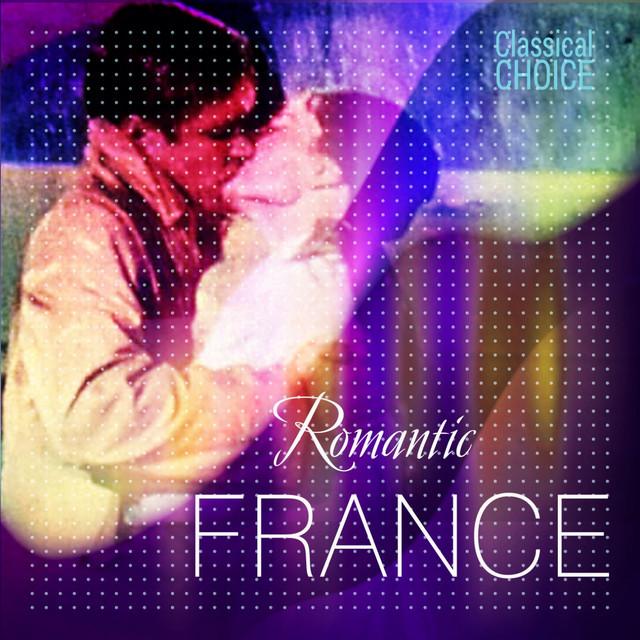 Classical Choice: Romantic France