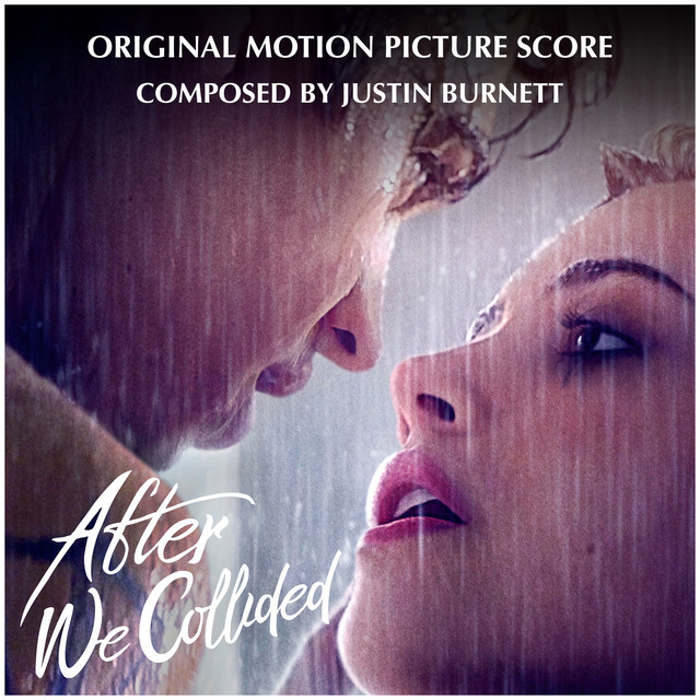 After We Collided (Original Motion Picture Score) - Official Soundtrack